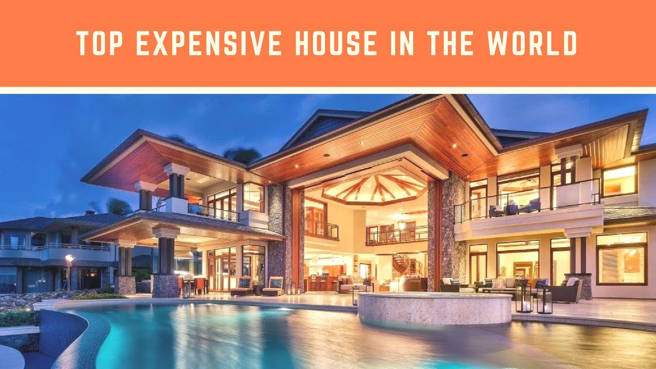 Most expensive house in the world most expensive house for The nicest house in the world