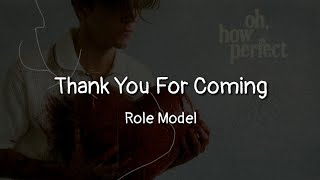 Role Model - Thank You For Coming (lyrics)