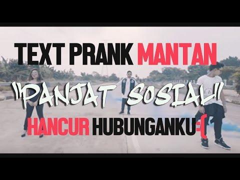 Text PRANK MANTAN Pake Lagu PANJAT SOSIAL (Roy Ft. GAGA MUHAMMAD) | Hubunganku hancur :(