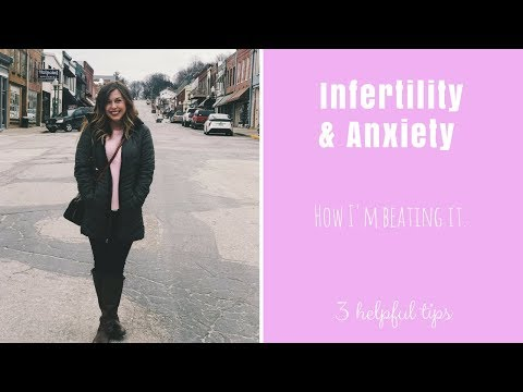 Decreasing the anxieties that come with infertility