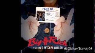 Fake ID - Big & Rich Ft Gretchen Wilson - FastModeShit