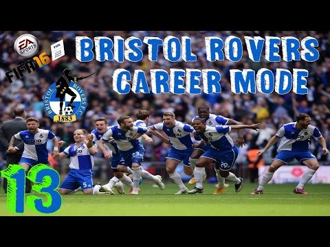 FIFA 16 | Bristol Rovers Career Mode Ep13 | Let It Go
