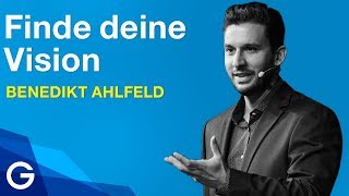 Generation Z: So findest du deine eigene Vision // Benedikt Ahlfeld