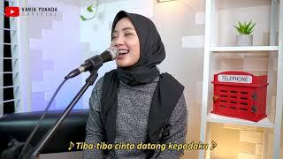 Tiba Tiba Cinta Datang Maudy Ayunda Cover By Vania Yoanda