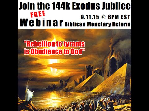 144k Exodus Jubilee Monetary Reform Planning #1