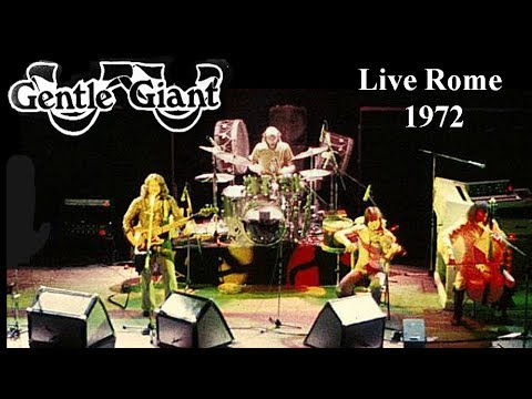 GENTLE GIANT - Live Rome 1972 (Prog rock)
