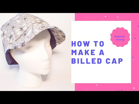 How to Make a Billed Cap