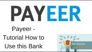 Payeer - Tutorial How to Use this Bank