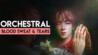 Bts 방탄소년단 Blood Sweat Tears Orchestral Cover Reimagined Ver