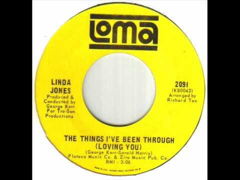 Linda Jones - The Things I've Been Through (Loving You).wmv