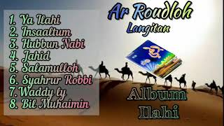 Ar Roudloh Langitan Full Album Ilahi , Shalawat Qasidah Lawas