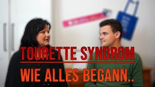 Diagnose: Tourette Syndrom - Wie alles begann..