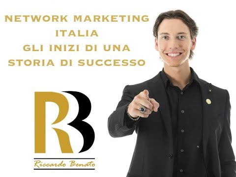Network Marketing -L'inizio di una Storia di Successo