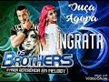Banda Os Brothers - Ingrata (Oi Nego)