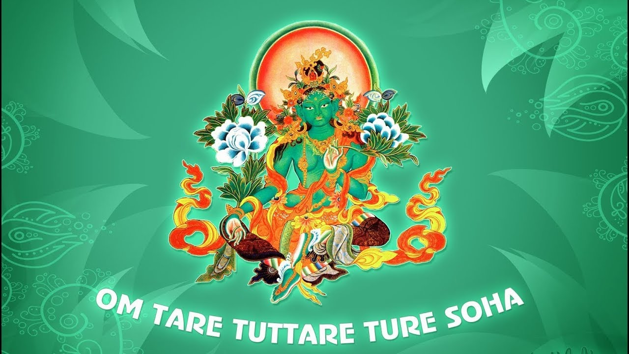 Om Tare Tuttare Ture Soha. Мантра Зеленой Тары. Мантра, исполняющая желания.