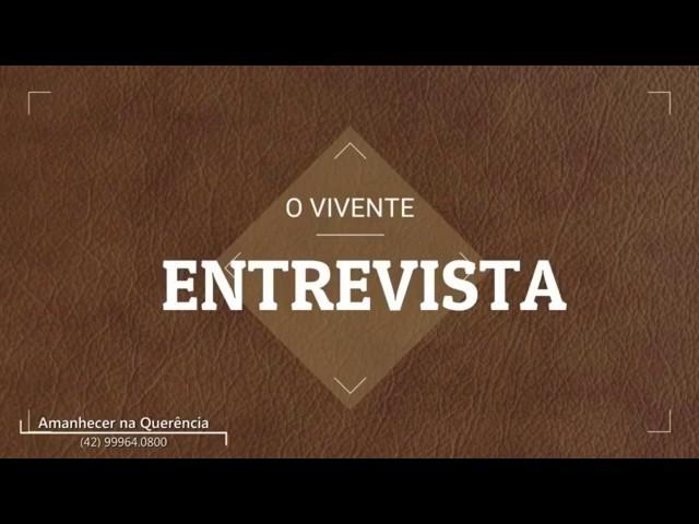 O Vivente Entrevista dia - Geraldo das Neves