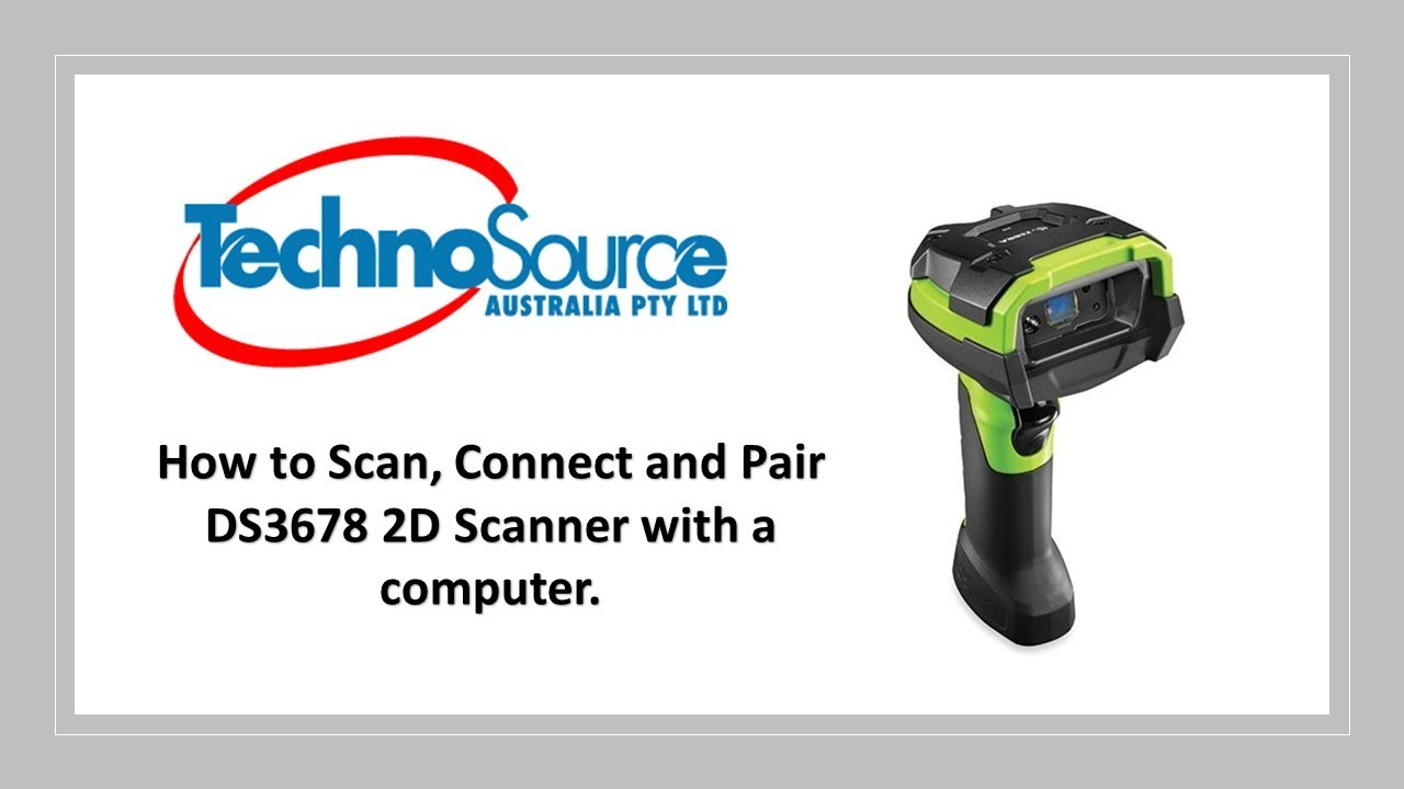 How to scan, connect and pair DS3678 2D Barcode Scanner with Computer