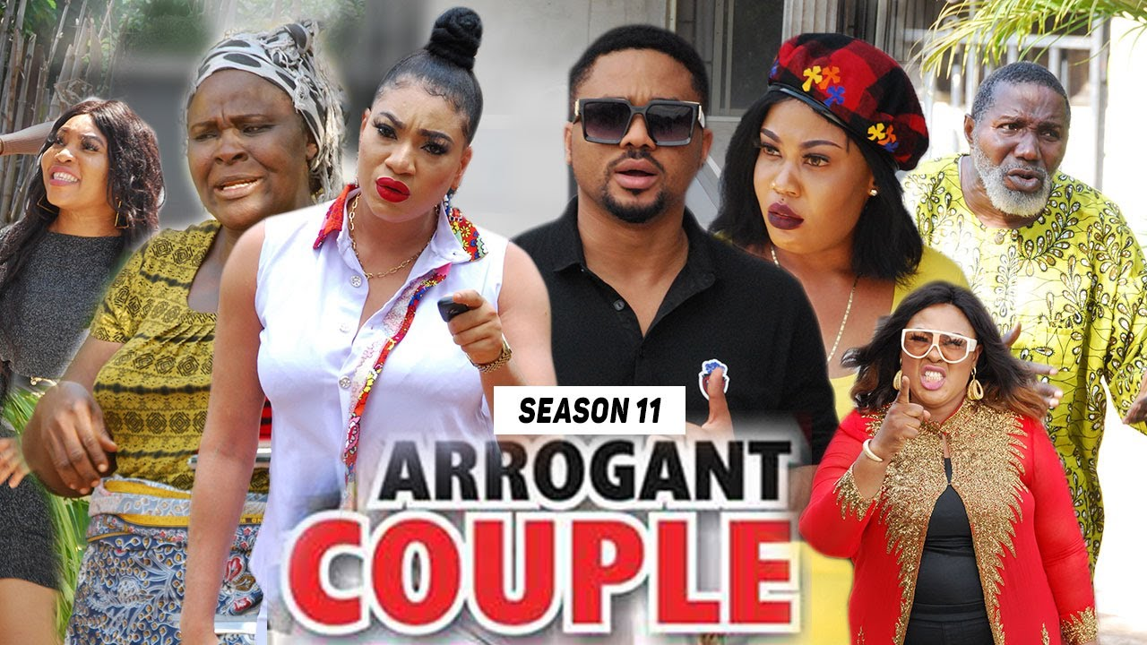 Download ARROGANT COUPLE (SEASON 11) (NEW MOVIE) - 2021 LATEST NIGERIAN NOLLYWOOD MOVIES