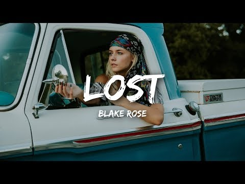 Blake Rose - Lost (Lyrics) Mp3