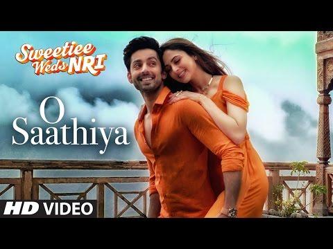 O Saathiya Song | Sweetiee Weds NRI | Armaan Malik