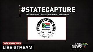 State Capture Inquiry - More applications, 15 November 2018