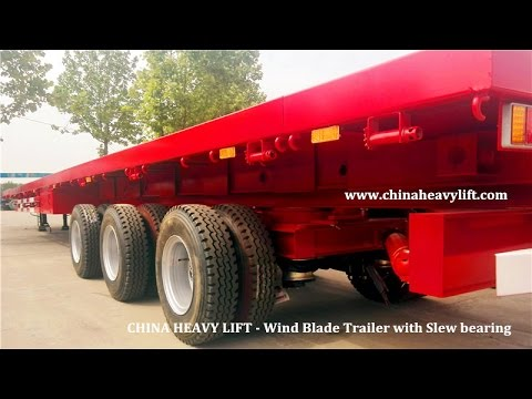 Wind Blade Trailer With Slew Bearing - CHINA HEAVY LIFT