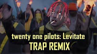 twenty one pilots: Levitate TRAP Remix (Levitate TRAP Remix)   Prod. by Kimbo Beatz