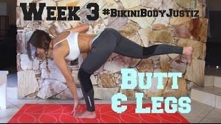 Bikini Body Challenge - Week 3, Leg & Booty Workout