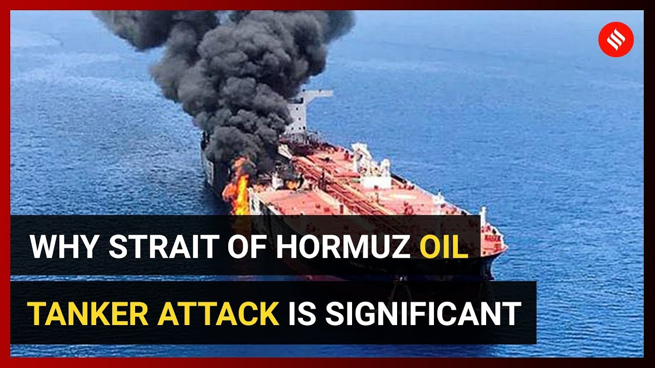 Why Strait of Hormuz oil tanker attack is significant