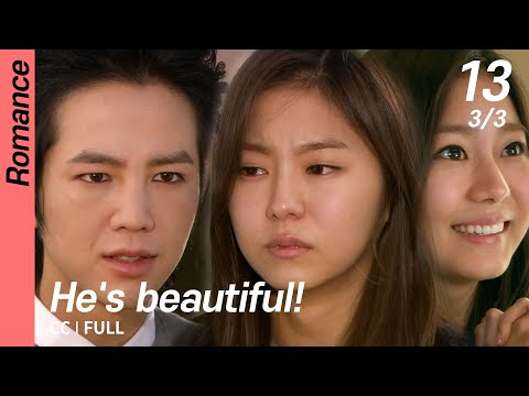 [CC/FULL]  He's beautiful! EP13 (3/3) | 미남이시네요