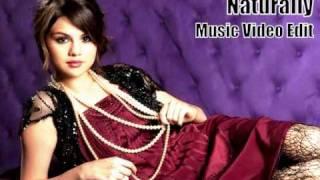 Selena Gomez & The Scene - Naturally - Music Video Edit