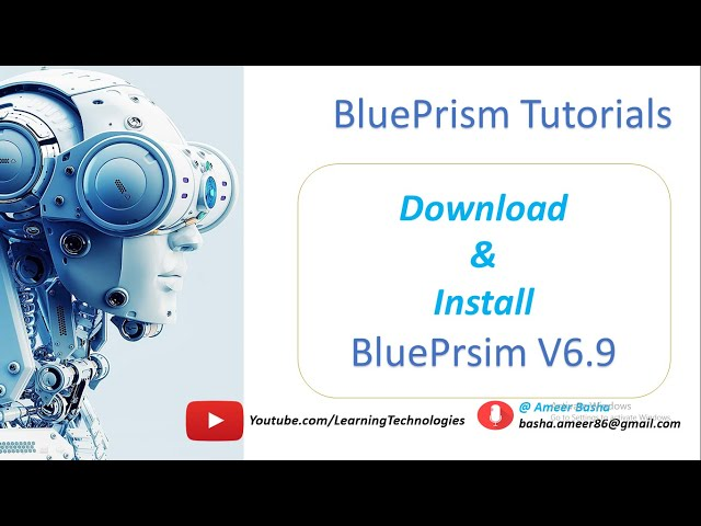 (Blue Prism) : Download and Install BluePrsim Software V6.9 (latest Version)