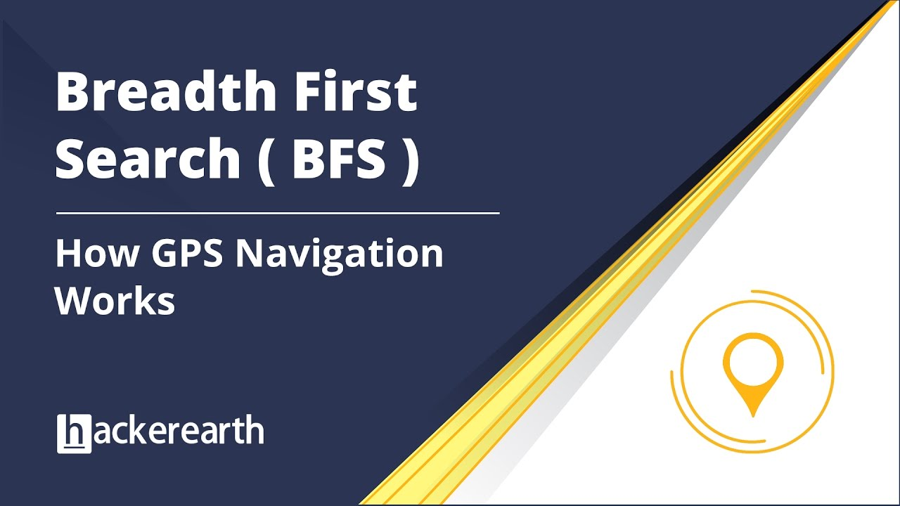 Breadth First Search example (BFS) - How GPS navigation works