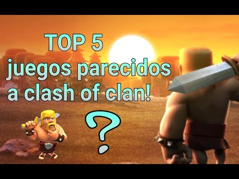 TOP 5 juegos parecidos a clash of clan !!