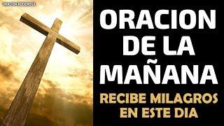 Oración de la mañana para recibir milagros extraordinarios en este día
