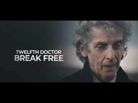 Twelfth Doctor | Break free
