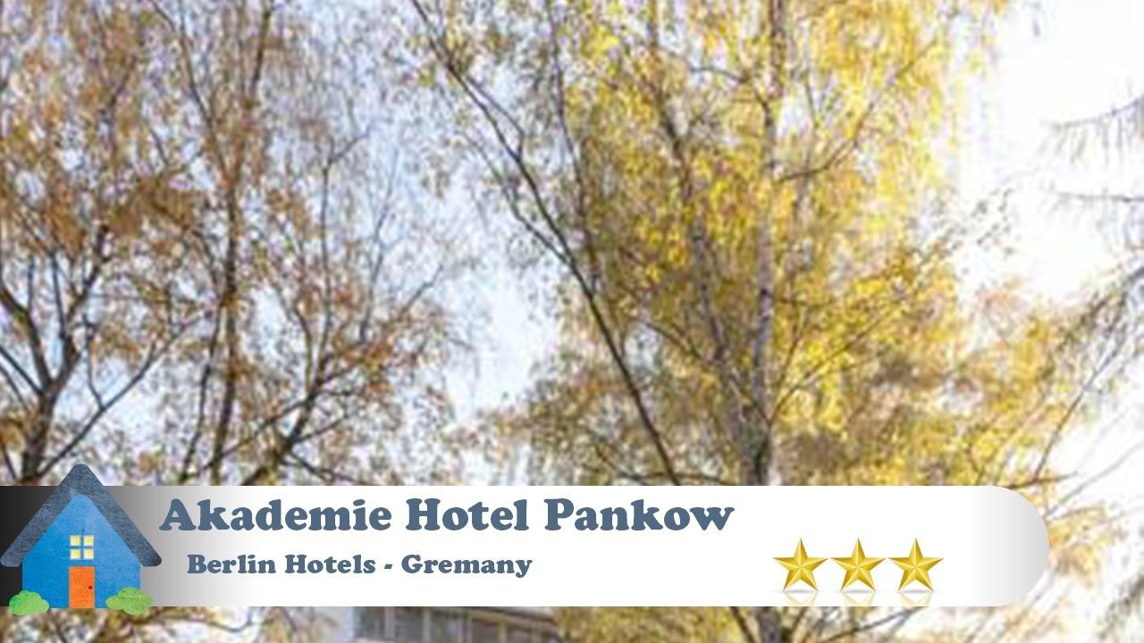 Akademie Hotel Pankow Berlin Hotels Germany Youtube