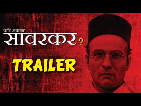 What About Savarkar? - Official Trailer - Upcoming Marathi Movie - Avinash Narkar, Prasad Oak