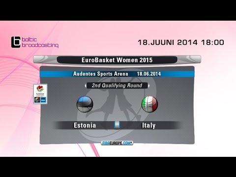 Estonia - Italy, EuroBasket Women 2015, 2nd Qualifying Round