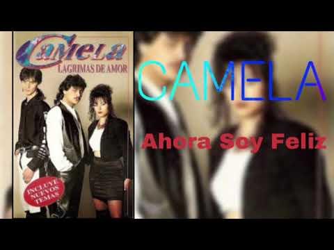 Camela - Ahora Soy Feliz (Lágrimas de Amor 1994)