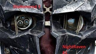 DisHonored 2 // Assassin Mittwoch #1 Damals schon Sex Toys? // NightRaven