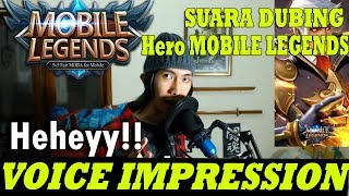 VOICE IMPRESSION OF HEROES Mobile Legends: Bang Bang