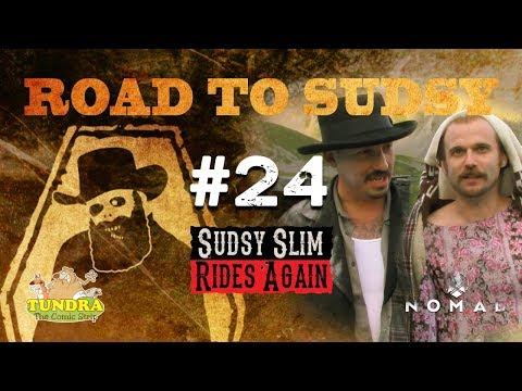 Road to Sudsy - Alaska Webisode #24 - WRAP ON SHOOTING OF SUDSY SLIM TOLD BY ZACK & JOE