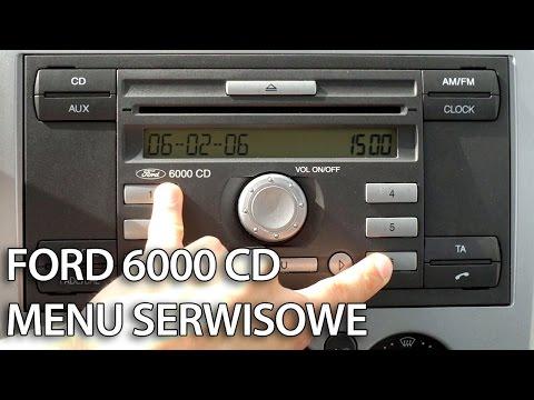 Jak wejść w ukryte menu serwisowe Ford 6000 CD (C-Max Focus Fiesta Mondeo Transit)