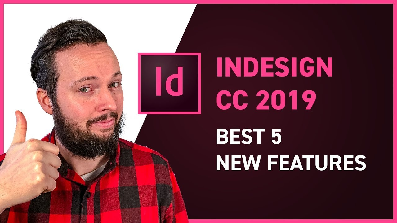 5 Best New Features in Adobe InDesign CC 2019