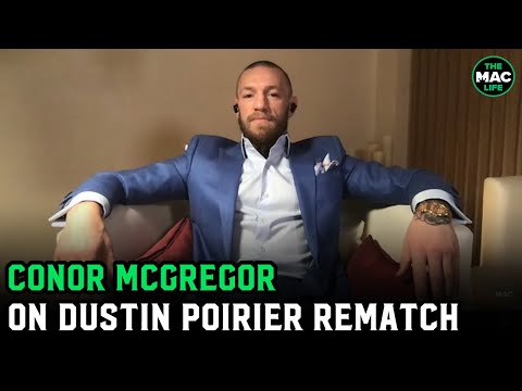 Conor McGregor on Dustin Poirier rematch, Khabib's retirement and relationship with UFC thumbnail