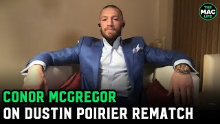Conor McGregor on Dustin Poirier rematch, Khabib's retirement and relationship with UFC