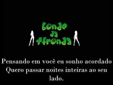 STRONDA QUIMICA NOSSA BONDE DA BAIXAR MUSICAS DO