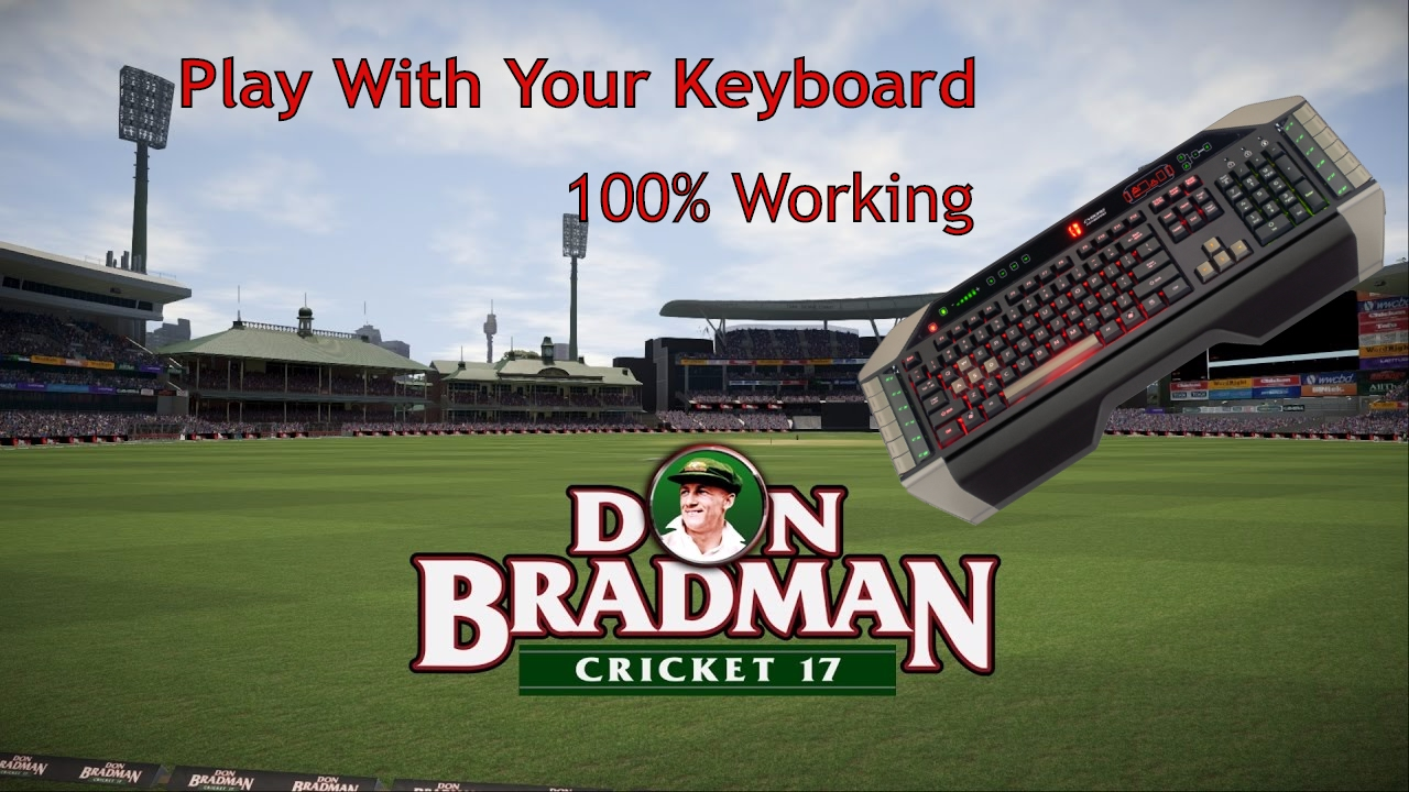 How To Play Don Bradman Cricket 17 & 14 on PC with Keyboard   Its 100%  Working by Naymul Haque Dider