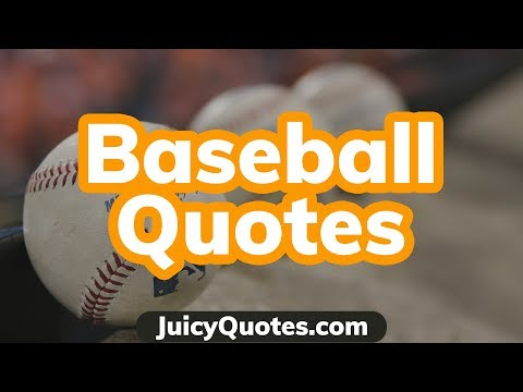 Baseball Quotes And Sayings - Top Best Quotes About Baseball